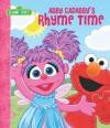 Abby Cadabby's Rhyme Time (Sesame Street) (Sesame Street (Dalmatian Press)) - P.J. Shaw, Tom Leigh