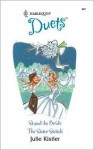 Stand-In Bride / The Sister Switch - Julie Kistler