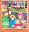 All Of A Kind Family Downtown [Unabridged Cd Version] - Sydney Taylor