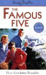 Five Get into Trouble - Enid Blyton