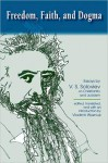 Freedom, Faith, and Dogma: Essays by V.S. Soloviev on Christianity and Judaism - Vladimir S. Soloviev