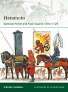 Hatamoto: Samurai Horse and Foot Guards 1540-1724 - Stephen Turnbull, Richard Hook