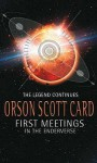 First Meetings: In the Enderverse - Orson Scott Card
