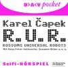 R.U.R.: Rossums Universal Robots - Karel Čapek, Heiner Schmidt, Hans Peter Hallwachs, Susanne Uhlen