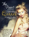 The Beast and the Homecoming Queen - Khelsey Jackson
