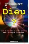 Qui est Dieu ? (French Edition) - Chris James