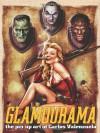 Glamourama - Pin Up Art of Carlos Valenzuela - Carlos Valenzuela, Bob Keenan