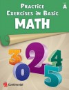 Practice Exercises in Basic Math: Level A (Grade 1) - continental press