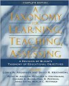 A Taxonomy for Learning, Teaching, and Assessing: A Revision of Bloom's Taxonomy of Educational Objectives, Complete Edition - Lorin W. Anderson, David R. Krathwohl