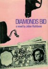 Diamonds Bid - Julian Rathbone