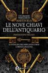 Le nove chiavi dell'antiquario (Parthenope Trilogy #1) - Martin Rua