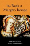 The Book of Margery Kempe: Annotated Edition - Margery Kempe