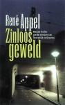 Zinloos Geweld - René Appel