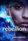 Rebellion - Karen Sandler