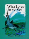 What Lives in the Sea - Peter S. Seymour, Pamela Johnson
