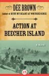 Action at Beecher Island: A Novel - Dee Brown