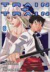 Train + Train, Vol. 6 - Hideyuki Kurata, 倉田英之, Tomomasa Takuma, たくま朋正