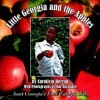 Little Georgia and the Apples: Aunt Georgia's First Catalpa Tale - Carolivia Herron