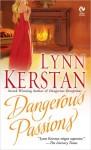 Dangerous Passions - Lynn Kerstan