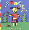 Otto Goes to Camp - Todd Parr