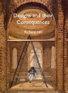 Designs and their Consequences: Architecture and Aesthetics - Richard Hill