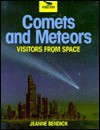 Comets And Meteors - Jeanne Bendick