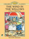 The Wind in the Willows: In Easy-to-Read Type (Dover Children's Thrift Classics) - Kenneth Grahame