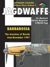 Jagdwaffe Volume Three, Section 2: Barbarossa June-December 1941 - Eric Mombeek