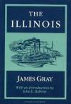 The Illinois (Prairie State Books) - James Gray