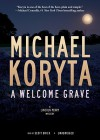 A Welcome Grave [With Earbuds] (Audio) - Scott Brick, Michael Koryta