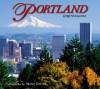 Portland Impressions (Impressions (Farcountry Press)) - Steve Terrill