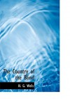The Country of the Blind and Other Stories (Large Print) - H.G. Wells