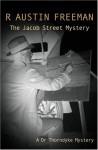 The Jacob Street Mystery - R. Austin Freeman