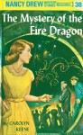 The Mystery of the Fire Dragon (Nancy Drew, #38) - Carolyn Keene