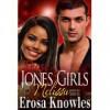 Those Jones Girls-Melissa - Erosa Knowles