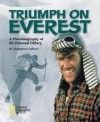 Triumph on Everest: A Photobiography of Sir Edmund Hillary - Broughton Coburn