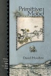 Primitive Mood - David Moolten