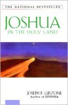 Joshua In the Holy Land - Joseph F. Girzone