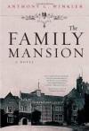 The Family Mansion - Anthony C. Winkler