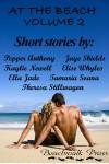 At the Beach, Volume 2 - Theresa Stillwagon, Pepper Anthony, Kaylie Newell, Tamaria Soana, Elise Whyles, Jaye Shields, Ella Jade