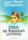 Jana ze Wzgórza Latarni - Ewa Fiszer, L.M. Montgomery