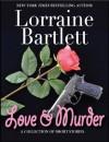 Love & Murder - Lorraine Bartlett