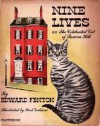 Nine Lives, or the Celebrated Cat of Beacon Hill - Edward Fenton, Emile De La Bedolliere, Paul Galdone