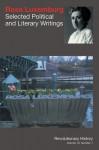 Rosa Luxemburg: Selected Political and Literary Writings - Michael Jones