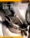 Life Processes: From Reproduction to Respiration - Louise Spilsbury, Richard Spilsbury