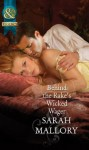 Behind the Rake's Wicked Wager (Mills & Boon Historical) (The Notorious Coale Brothers - Book 2) - Sarah Mallory