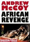 AFRICAN REVENGE (HARD MAN OF AFRICA, #1) - Andrew McCoy