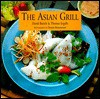 The Asian Grill - David Barich, Thomas Ingalls