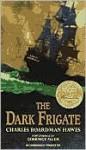 The Dark Frigate (Audio) - Charles Boardman Hawes, Lloyd Alexander, Dominick Allen