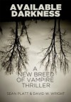 Available Darkness - David Wright, Sean Platt